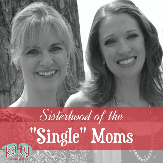 "Sisterhood of the ""Single"" Moms"