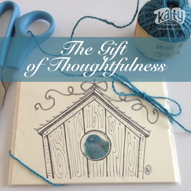 The Gift of Thoughtfulness