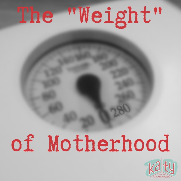 "The ""Weight"" of Motherhood"