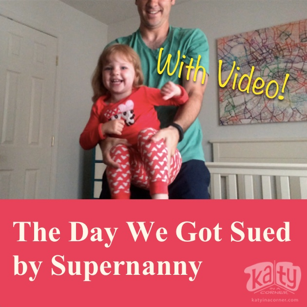 The Day We Got Sued by Supernanny